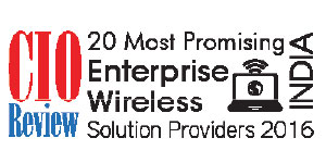20 most Promising Enterprise Wireless Solution Providers - 2016